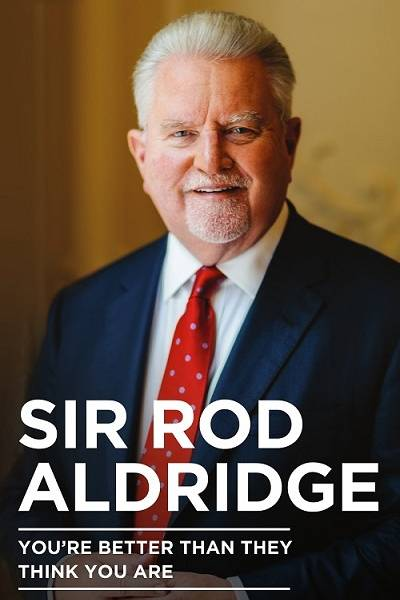 Sir Rod Aldridge autobiography